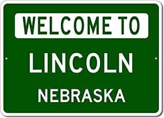 Lincoln, Nebraska - Welcome to US City State Sign - Aluminum 10