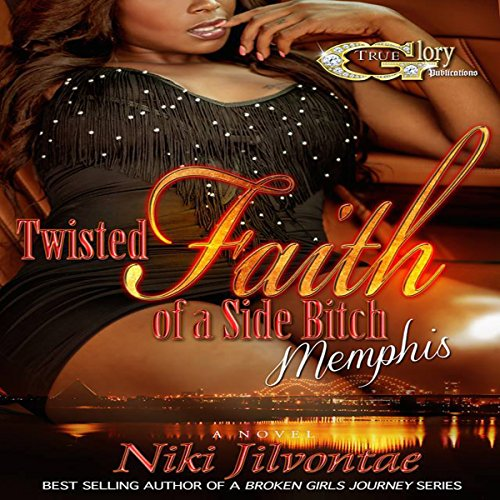 Twisted Faith of a Side Bitch Memphis audiobook cover art