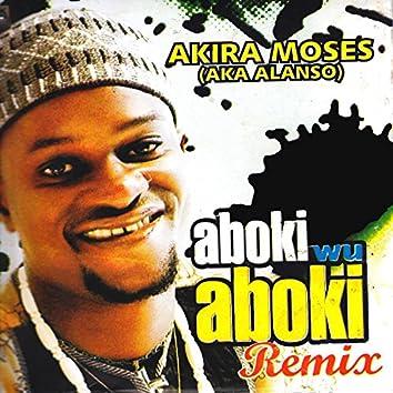 Aboki Wu Aboki Remix