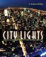 City Lights: Urban-Suburban Life in the Global Society