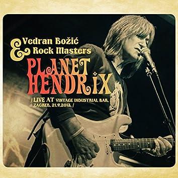 Planet Hendrix (Live At Vintage Industrial Bar, Zagreb)