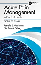 Acute Pain Management: A Practical Guide (English Edition)