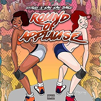 Round of Applause (feat. Kay Kay Barz)