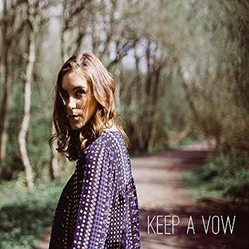Keep A Vow