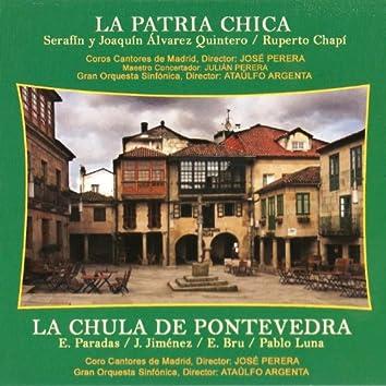 Zarzuelas: La Patria Chica y la Chula de Pontevedra