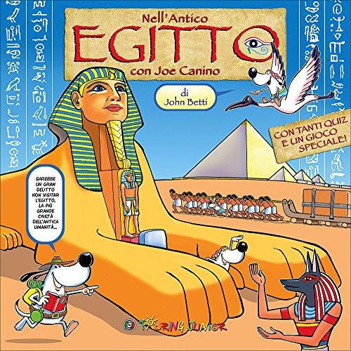 Nell'Antico Egitto con Joe Canino. Con gadget