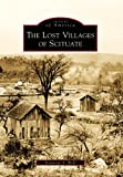 The Lost Villages of Scituate (Images of America)
