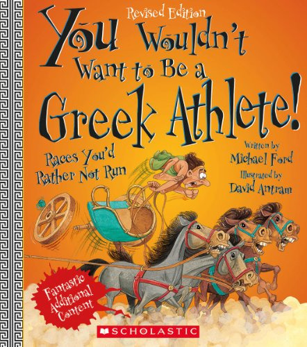 You Wouldn't Want to Be a Greek Athlete! (PB)