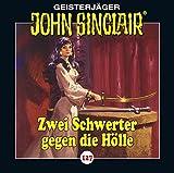 John Sinclair - Folge 127: Zwei Schwerter gegen die Hölle (Teil 3 von 4)