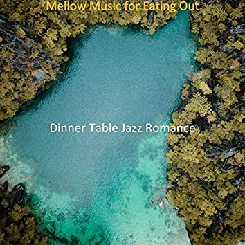 Mellow Music for Eating Out