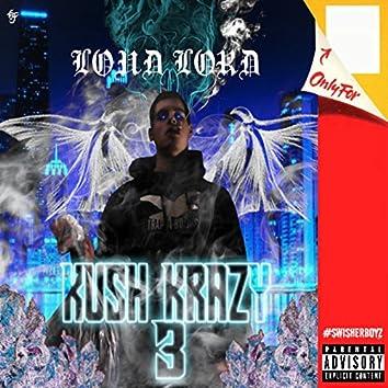 Kush Krazy 3
