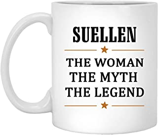 The Woman The Myth The Legend Suellen Coffee Mug Large - Unique Birthday Christmas Gifts For Suellen Coffee Tea Cups White Ceramic 11 Oz