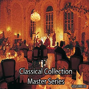 Classical Collection Master Series, Vol. 36
