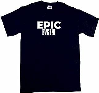 Epic Evgeni Men's Tee Shirt