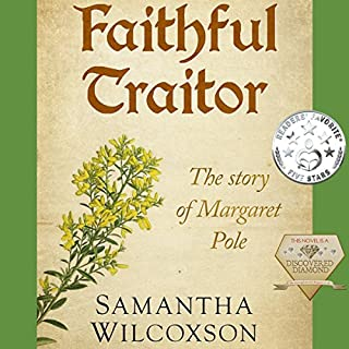 Faithful Traitor: The Story of Margaret Pole audiobook cover art