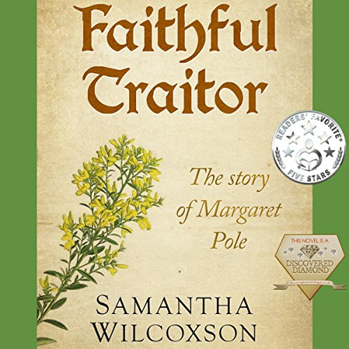 Faithful Traitor: The Story of Margaret Pole Titelbild