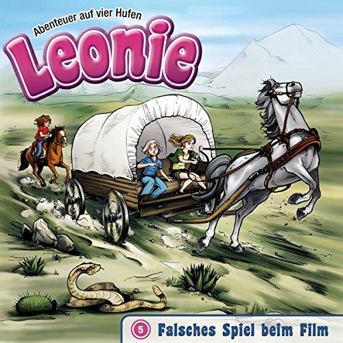 Falsches Spiel beim Film (Leonie - Abenteuer auf vier Hufen 5) Titelbild