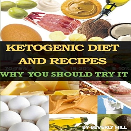 Ketogenic Diet and Recipes audiobook cover art