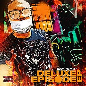 Deluxe Episode EP