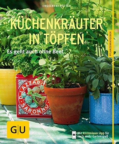 Kötter, Engelbert:<br />Küchenkräuter in Töpfen