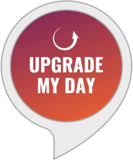 Upgrade My Day