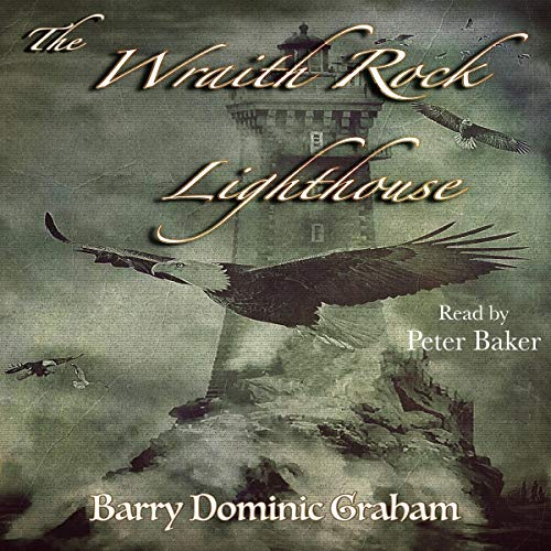 The Wraith Rock Lighthouse: A Maritime Tale of the Supernatural audiobook cover art