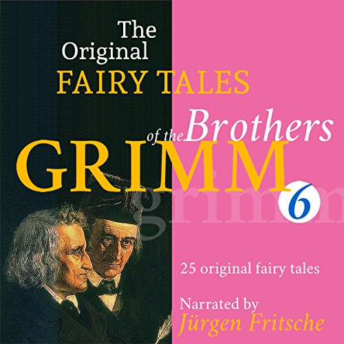 25 Original Fairy Tales     The Original Fairy Tales of the Brothers Grimm 6              By:                                                                                                                                 Brothers Grimm                               Narrated by:                                                                                                                                 Jürgen Fritsche                      Length: 3 hrs and 7 mins     Not rated yet     Overall 0.0
