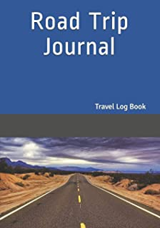 Road Trip Journal: Travel Log Book