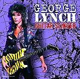 Songtexte von George Lynch - Guitar Slinger