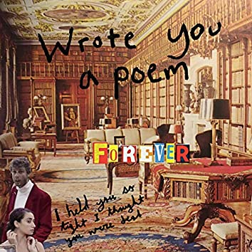 Wrote You a Poem