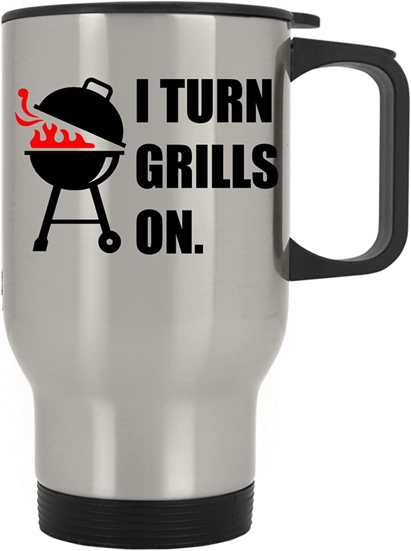 I Turn Grills On Grilling BBQ Barbecue Smoke Meat Pork Steak Travel Mug