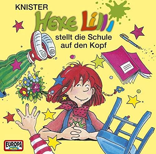 Hexe Lilli - CD / Hexe Lilli - stellt die Schule auf den Kopf (Hörspiele von EUROPA)