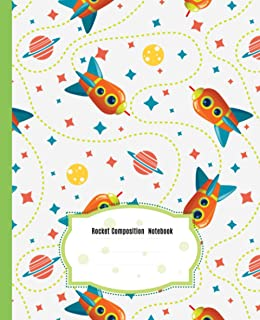 Cute Rocket Composition Notebook: Beautiful Wide Blank Lined Workbook for Kids Girls Boys Students Teens Home School and C...