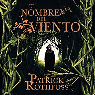 El nombre del viento [The Name of the Wind]                   By:                                                                                                                                 Patrick Rothfuss                               Narrated by:                                                                                                                                 Raúl Llorens                      Length: 27 hrs and 21 mins     821 ratings     Overall 4.8