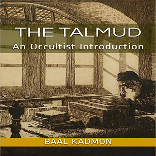 The Talmud: An Occultist Introduction audiobook cover art