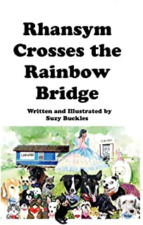 Rhansym Crosses The Rainbow Bridge