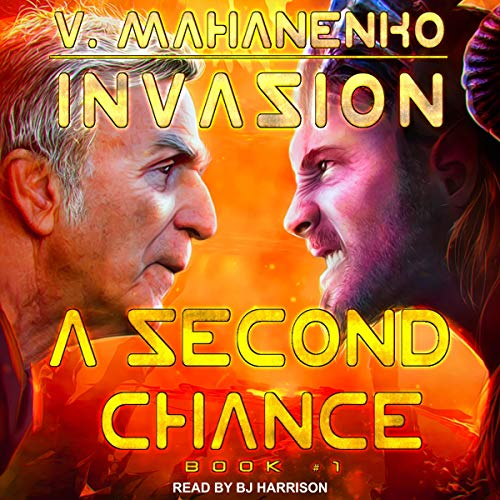 A Second Chance Invasion Series, Book 1 - Vasily Mahanenko,  Translated by Colin Parker