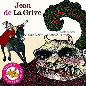 Jean de La Grive (Conte musical pour les enfants)