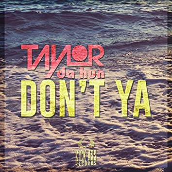 Don't Ya