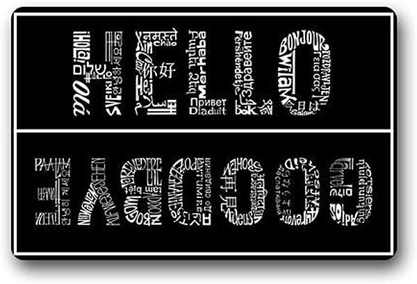 Needyounow Funny Creative Hello And Goodbye In Different Language Humor Polyester Welcome Door Mat Rug Indoor Mats Decor Rug For Home Office Bedroom Skiding Prooof 18 X30