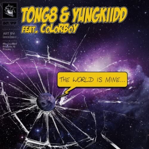 TONG8 & YungKiidd feat. CoLoR BoY