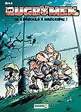 Les Rugbymen - tome 14: On a déboulé à Marcatraz !