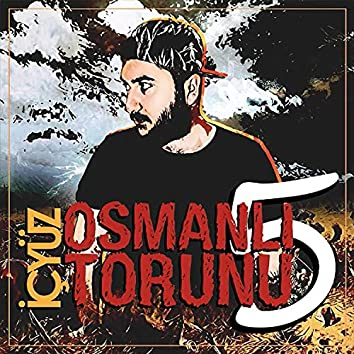 Osmanlı Torunu, Pt. 5