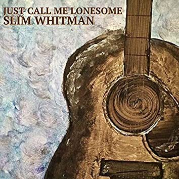 Just Call Me Lonesome