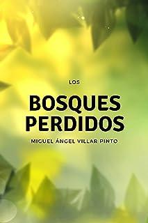 Los bosques perdidos (Cuentos maravillosos nº 2) (Spanish Edition)