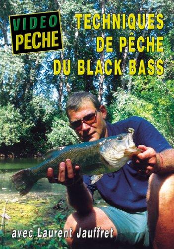 Techniques de pêche du Black Bass avec Laurent...