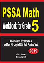 PSSA Math Workbook for Grade 5: Abundant Exercises and Two  Full-Length PSSA Math Practice Tests