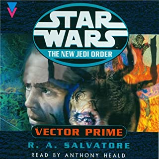Star Wars     The New Jedi Order: Vector Prime              By:                                                                                                                                 R A Salvatore                               Narrated by:                                                                                                                                 Anthony Heald                      Length: 3 hrs and 2 mins     30 ratings     Overall 4.0