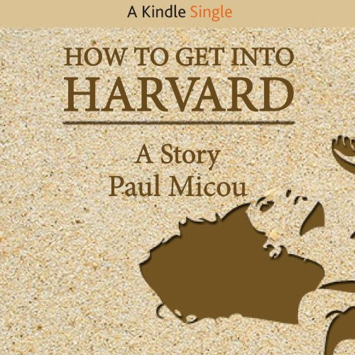 How to Get into Harvard cover art