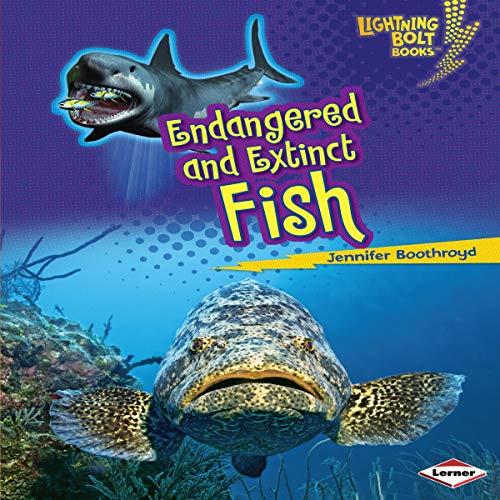 Couverture de Endangered and Extinct Fish